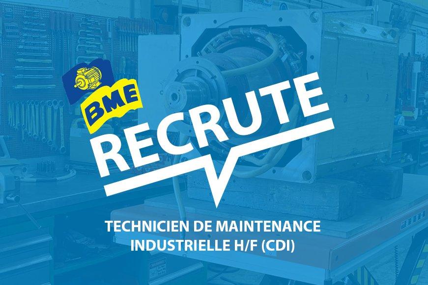 BME recrute un TECHNICIEN DE MAINTENANCE INDUSTRIELLE H/F (CDI)